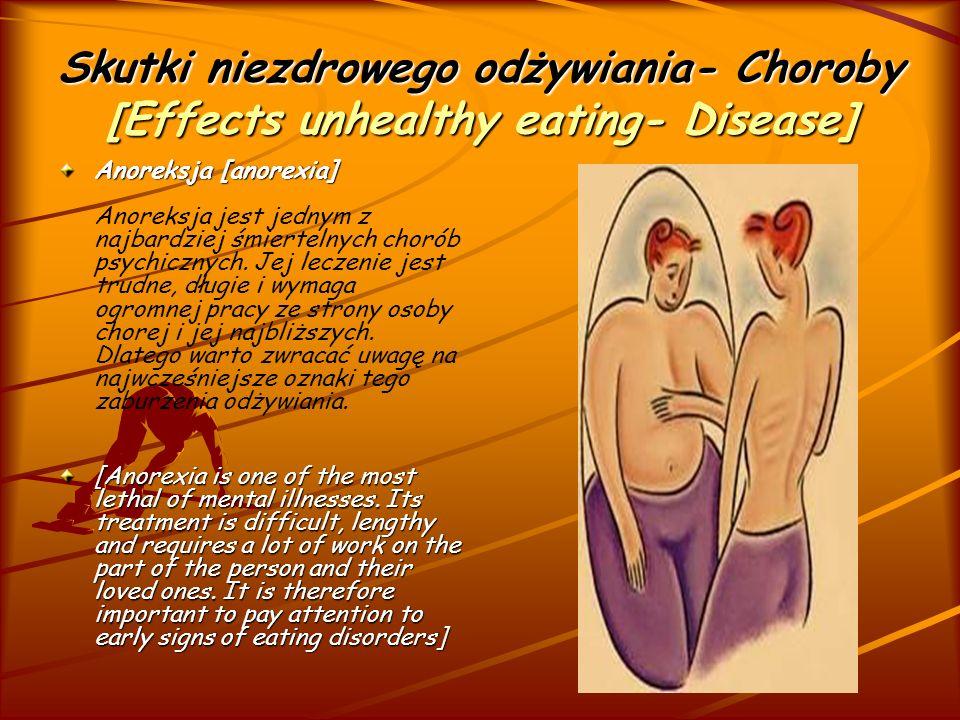Skutki niezdrowego odżywiania- Choroby [Effects unhealthy eating- Disease]